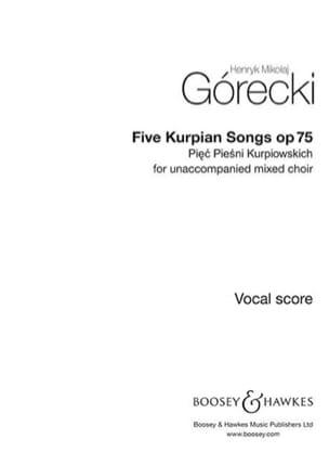 5 Piesni Kurpiuwskich Op. 75 GORECKI Partition Chœur - laflutedepan