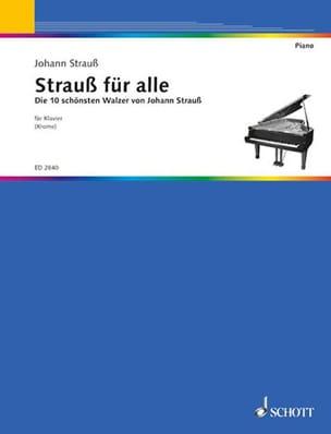 Strauss Für Alle Johann fils Strauss Partition Piano - laflutedepan