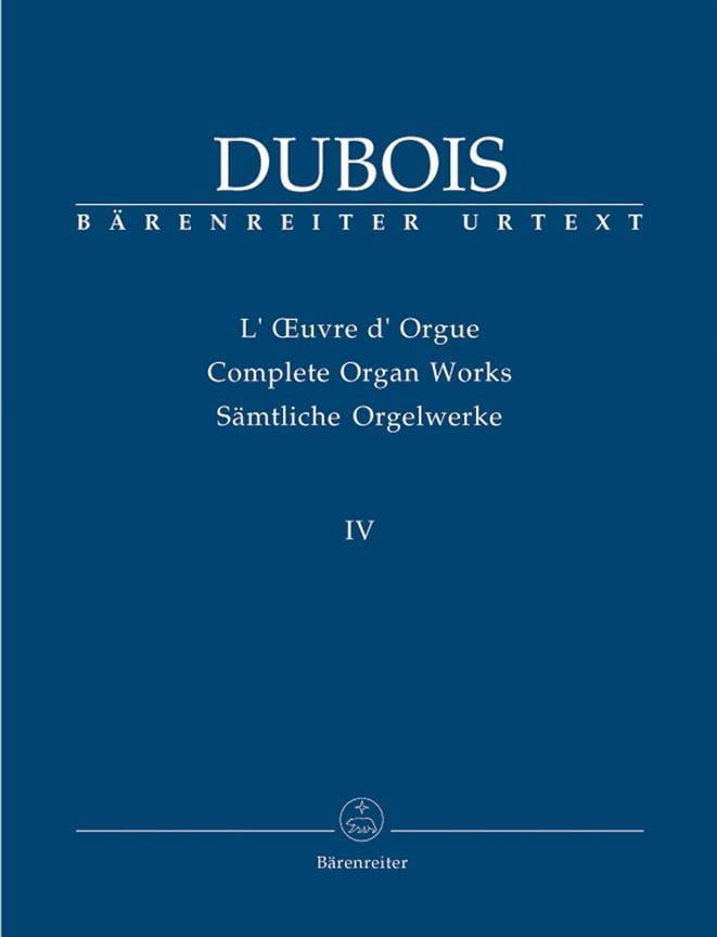 Oeuvre D'orgue. Volume 4 - Théodore Dubois - laflutedepan.com