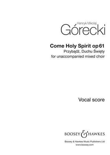 Przybadz, Duchu Swiety Op. 61 - GORECKI - Partition - laflutedepan.com