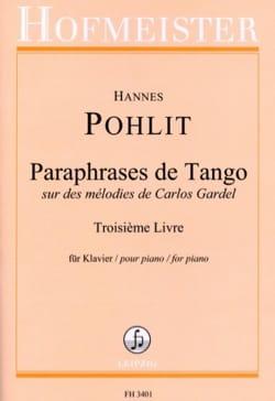 Paraphrases de Tango. 3ème livre - Hannes Pohlit - laflutedepan.com
