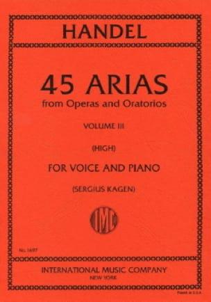 45 Arias Volume 3. Voix Haute - HAENDEL - Partition - laflutedepan.com