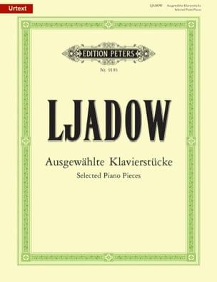 Anatoly Liadov - Ausgewählte Stücke - Partition - di-arezzo.com