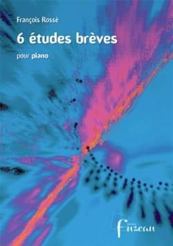 6 Etudes Brèves François Rossé Partition Piano - laflutedepan