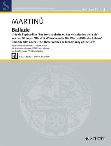 Ballade - MARTINU - Partition - Chœur - laflutedepan.com