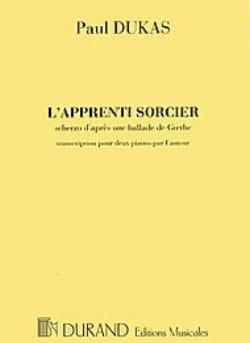 L' Apprenti Sorcier. 2 Pianos DUKAS Partition Piano - laflutedepan