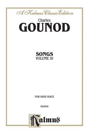 Songs Volume 3. Voix Haute GOUNOD Partition Mélodies - laflutedepan