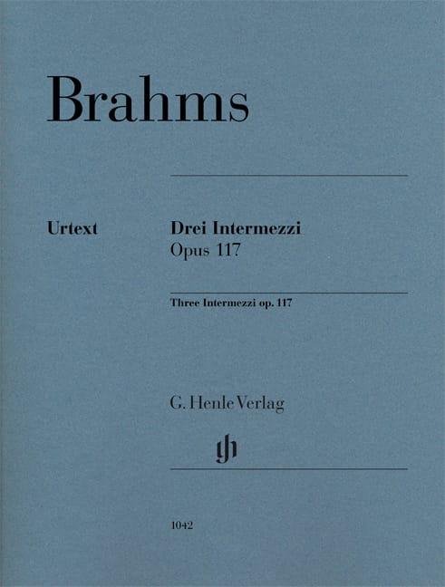 3 Intermezzi Opus 117 - BRAHMS - Partition - Piano - laflutedepan.com