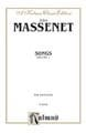 Songs Volume 1. Voix Haute - MASSENET - Partition - laflutedepan.com