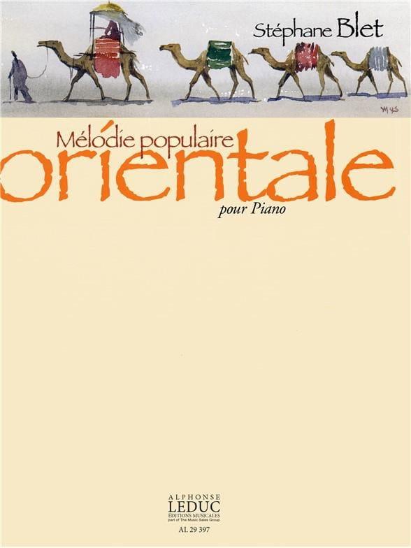 Mélodie Populaire Orientale Opus 22 - Stéphane Blet - laflutedepan.com
