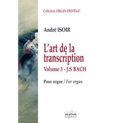 L'Art de la transcription Volume 3 André Isoir Partition laflutedepan