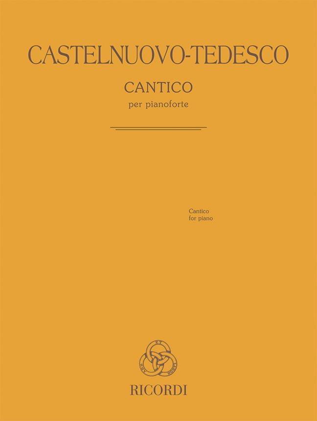 Cantico - Mario Castelnuovo-Tedesco - Partition - laflutedepan.com