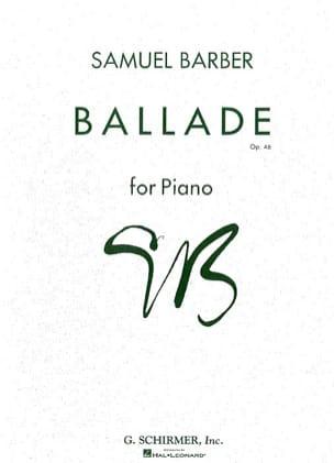 Ballade Opus 46 BARBER Partition Piano - laflutedepan