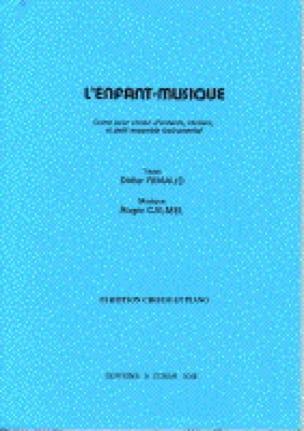 L'Enfant Musique - Roger Calmel - Partition - laflutedepan.com