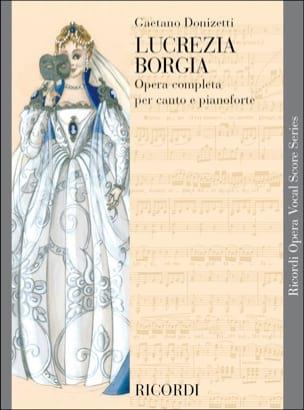 Lucrezia Borgia DONIZETTI Partition Opéras - laflutedepan