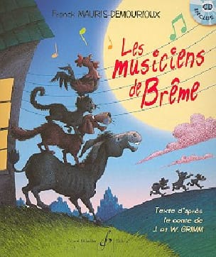 Les Musiciens de Brême. Livret-Cd laflutedepan