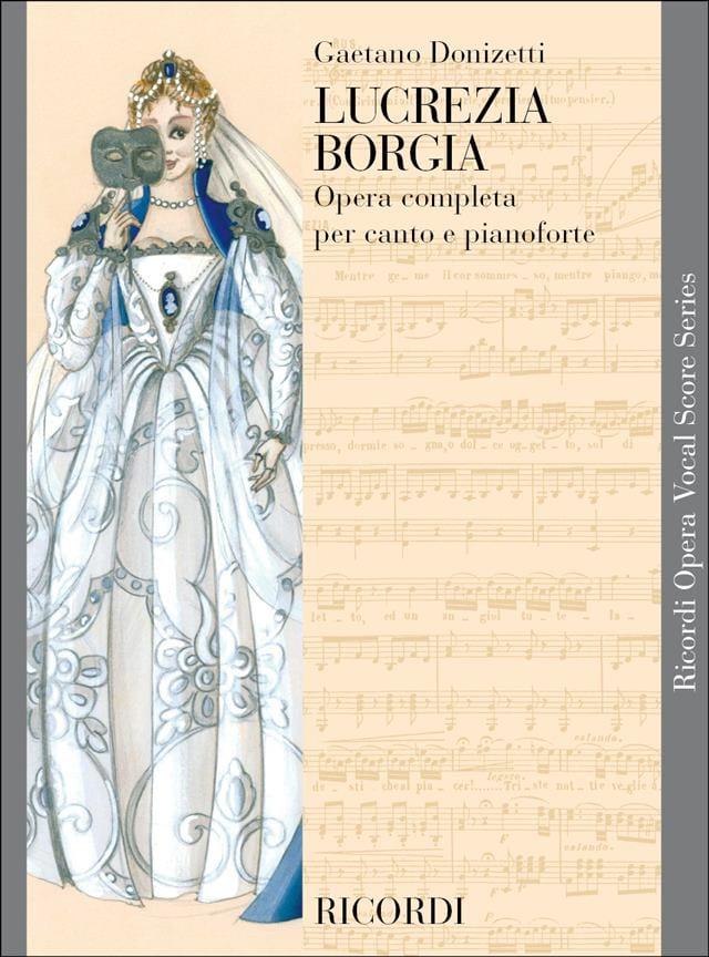 Lucrezia Borgia - DONIZETTI - Partition - Opéras - laflutedepan.com