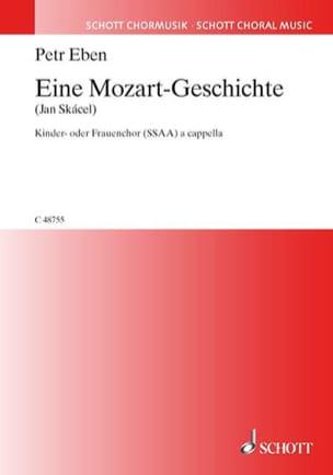 Eine Mozart-Geschichte Petr Eben Partition Chœur - laflutedepan