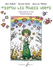 Tistou les Pouces Verts - Henri Sauguet - Partition - laflutedepan.com