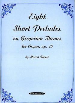8 Short Preludes On Gregorian Themes Opus 45 DUPRÉ laflutedepan