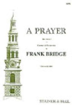A Prayer Frank Bridge Partition Chœur - laflutedepan