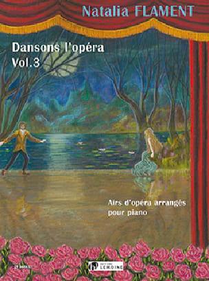 Dansons l'Opéra Volume 3 - Natalia Flament - laflutedepan.com