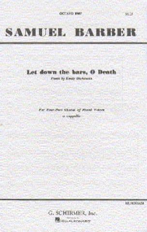 Samuel Barber - Let down the bars, O Death - Partition - di-arezzo.fr