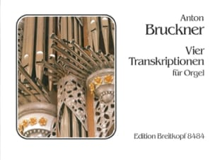 4 Transcriptions BRUCKNER Partition Orgue - laflutedepan