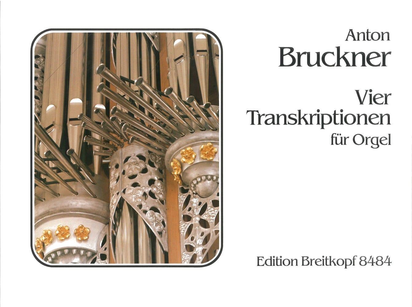 4 Transcriptions - BRUCKNER - Partition - Orgue - laflutedepan.com