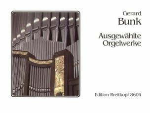 Oeuvres d'orgue Choisies Gerard Bunk Partition Orgue - laflutedepan