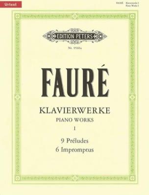 Klavierwerke Volume 1: Préludes, impromptus FAURÉ laflutedepan