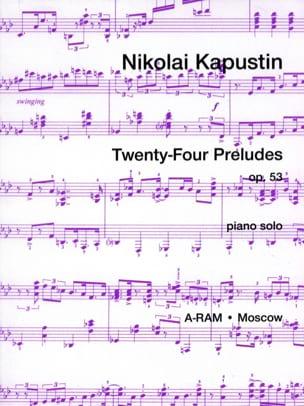 24 Préludes Opus 53 Nikolai Kapustin Partition Piano - laflutedepan