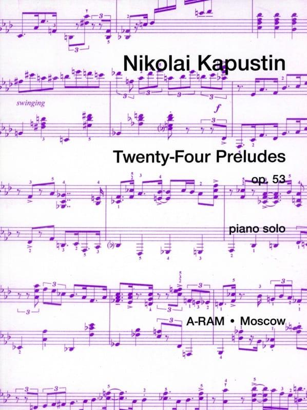 24 Préludes Opus 53 - Nikolai Kapustin - Partition - laflutedepan.com