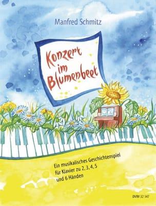 Konzert Im Blumenbeet Manfred Schmitz Partition Piano - laflutedepan