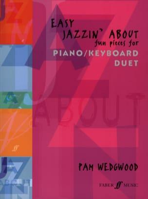 Easy Jazzin About Piano Duet. 4 Mains Pamela Wedgwood laflutedepan