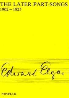 The Later Part-Songs - ELGAR - Partition - Chœur - laflutedepan.com