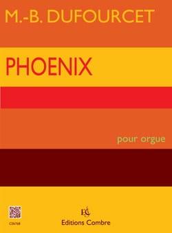 Phoenix Marie-Bernadette Dufourcet Partition Orgue - laflutedepan