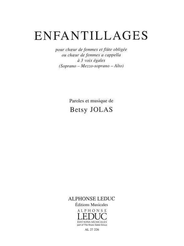 Enfantillages - Betsy Jolas - Partition - Chœur - laflutedepan.com