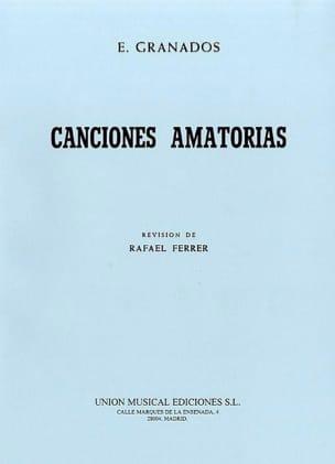Canciones Amatorias GRANADOS Partition Mélodies - laflutedepan