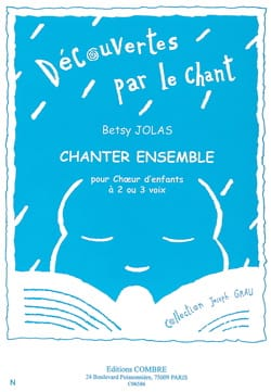 Chanter Ensemble Betsy Jolas Partition Chœur - laflutedepan