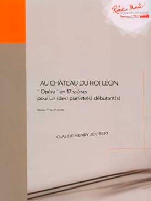 Au Château Du Roi Léon - Claude-Henry Joubert - laflutedepan.com