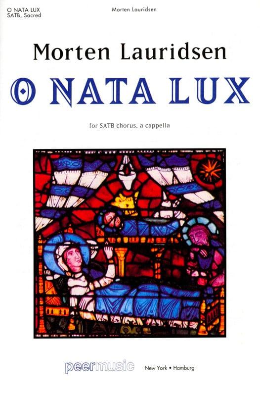 O Nata Lux - Morten Lauridsen - Partition - Chœur - laflutedepan.com