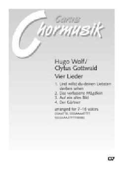 4 Lieder Wolf Hugo / Clytus Gottwald Partition Chœur - laflutedepan