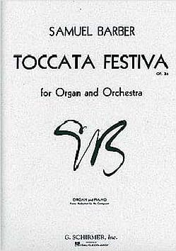 Toccata Festiva Opus 36 BARBER Partition Orgue - laflutedepan
