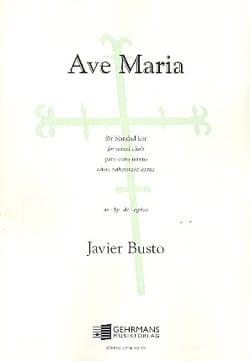 Ave Maria Javier Busto Partition Chœur - laflutedepan