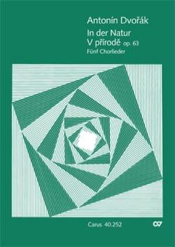 5 Chorlieder. In Der Natur Opus 63 DVORAK Partition laflutedepan