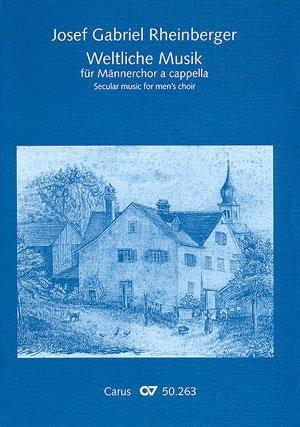 Weltliche musik. Männerchor - RHEINBERGER - laflutedepan.com