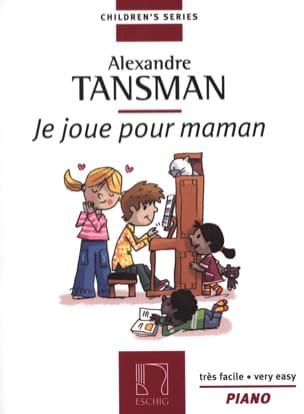 Je Joue Pour Maman Alexandre Tansman Partition Piano - laflutedepan
