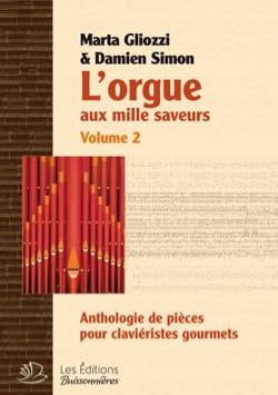 L'Orgue aux Mille Saveurs Volume 2. SPIRALES laflutedepan