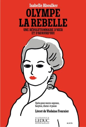 Olympe La Rebelle Isabelle Aboulker Partition Opéras - laflutedepan